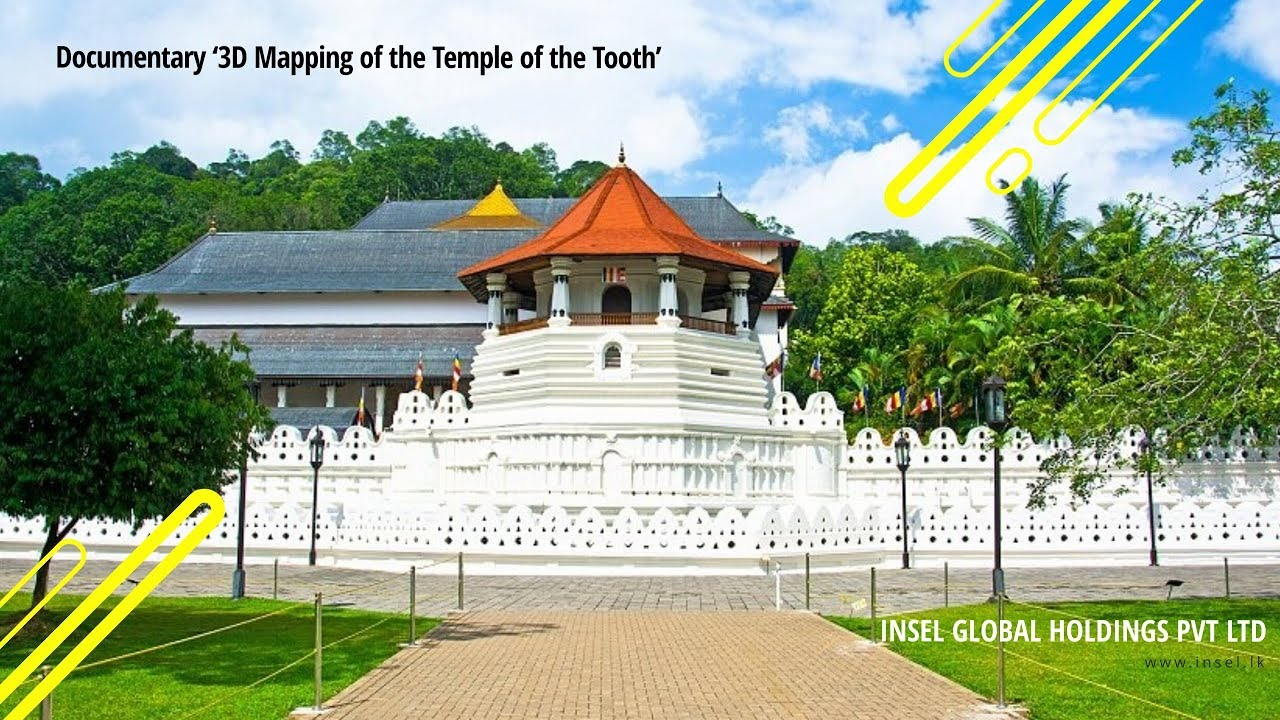 Documentary '3D Mapping of the Temple of the Tooth'